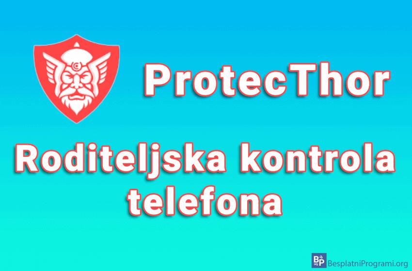 ProtecThor – roditeljska kontrola telefona