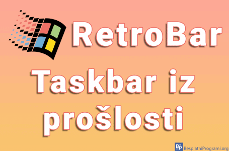 RetroBar – taskbar iz prošlosti