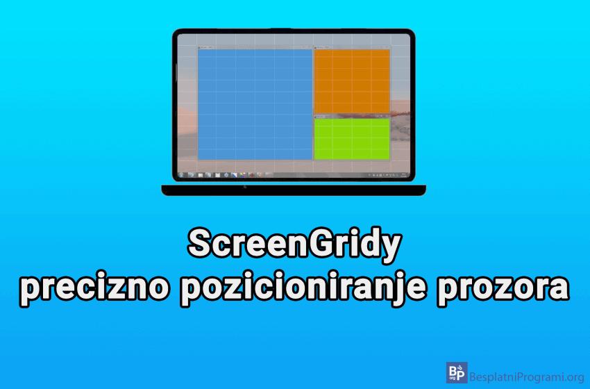 ScreenGridy – precizno pozicioniranje prozora