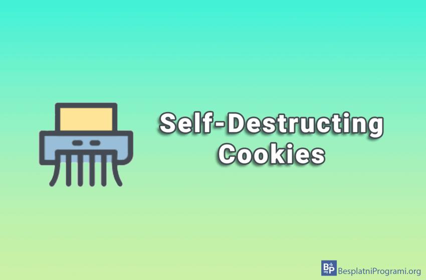 Self-Destructing Cookies
