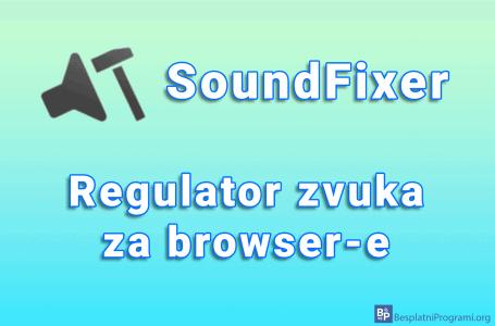 SoundFixer – regulator zvuka za browser-e