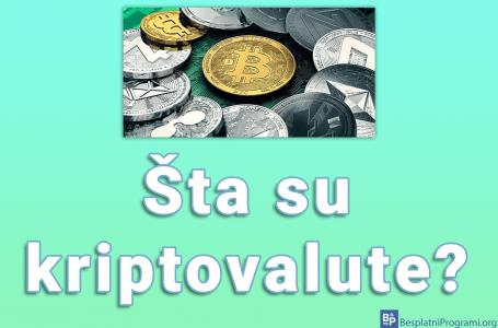 Šta su kriptovalute?