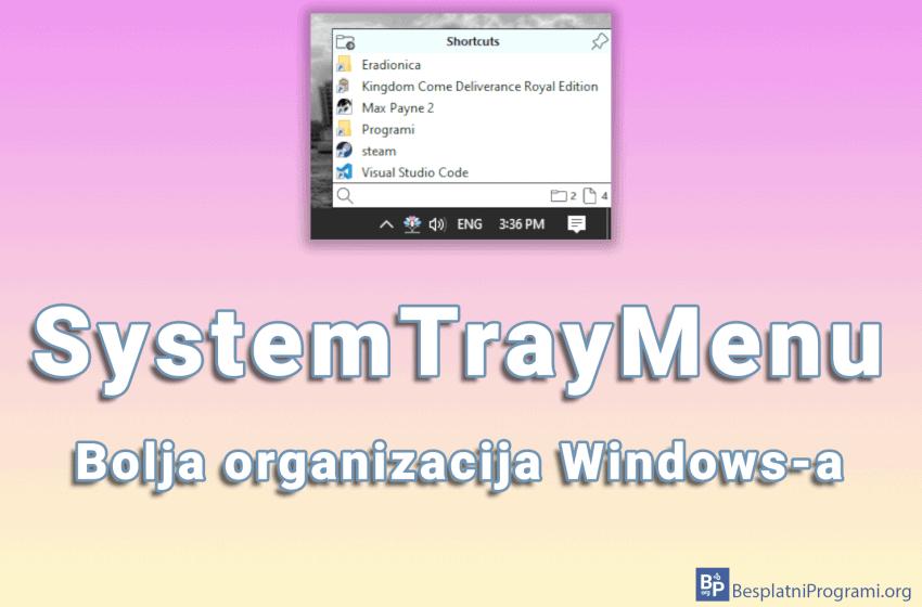 SystemTrayMenu – bolja organizacija Windows-a