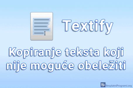 Textify – kopiranje teksta koji nije moguće obeležiti
