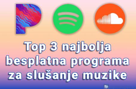 Top 3 najbolja besplatna programa za slušanje muzike