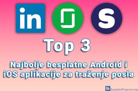 Top 3 besplatne Android i iOS aplikacije za traženje posla