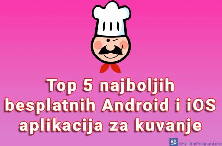 Top 5 najboljih besplatnih Android i iOS aplikacija za kuvanje