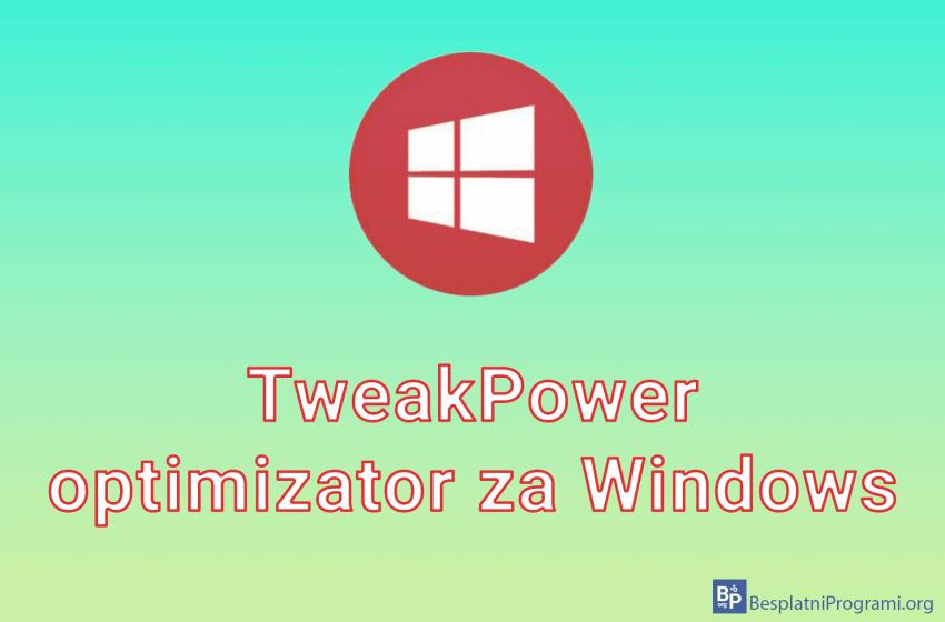 TweakPower optimizator za Windows 10
