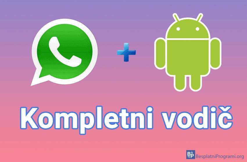 WhatsApp za Android – kompletni vodič