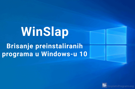 WinSlap – brisanje preinstaliranih programa u Windows-u 10