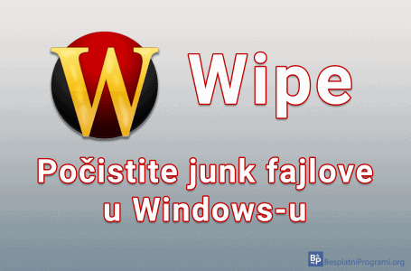 Wipe – počistite junk fajlove u Windows-u