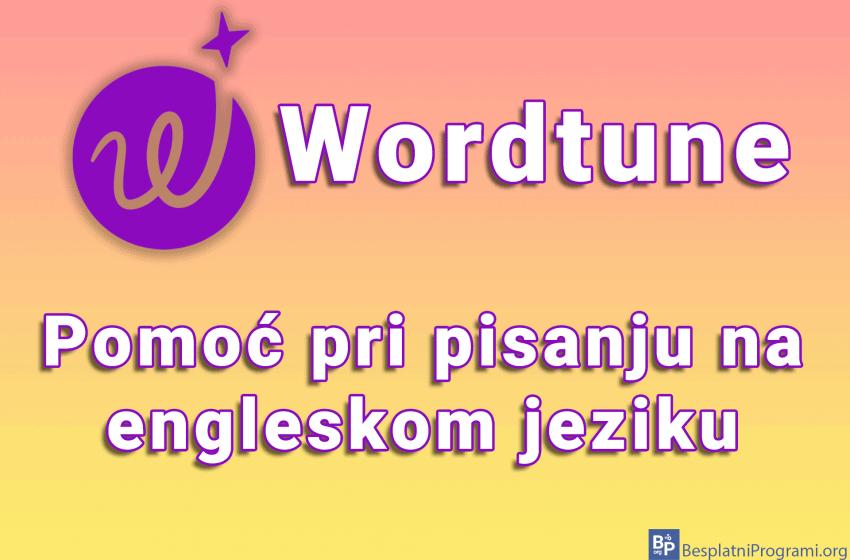 Wordtune – pomoć pri pisanju na engleskom jeziku