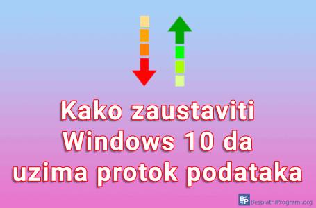 Kako zaustaviti Windows 10 da uzima protok podataka
