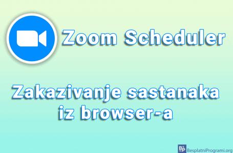 Zoom Scheduler – zakazivanje sastanaka iz browser-a